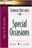 Sermon Outlines For Special Occasions (Beacon Sermon Outlines Series)