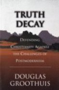 Truth Decay Paperback