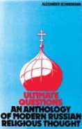 Ultimate Questions: Modern Russian Religious Thought Paperback