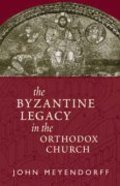 Byzantine Legacy in the Orthodox Church Paperback
