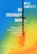 No Ordinary Man (Vol 2) Paperback