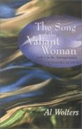 The Song of the Valiant Woman Paperback