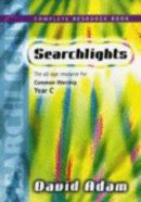 Year C Complete Resource Book (Searchlights Common Worship Programme Series) Paperback