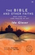 The Bible and Other Faiths Paperback
