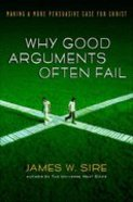 Why Good Arguments Often Fail Paperback