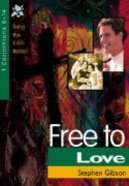 Free to Love (1 Corinthians 8-14) (Living The Bible Today Series) Paperback