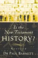 Is the New Testament History? (2004)