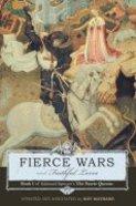 Faerie Queen #01: Fierce Wars & Faithful Loves Paperback