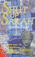 Shut Up Sarah Paperback