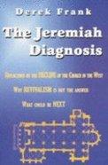 The Jeremiah Diagnosis Paperback