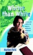 Whiter Than White Paperback