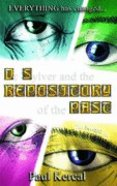 Dr Sylver and the Repository of the Past (#02 in Sylver Chronicles Series) Paperback