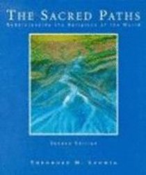 Sacred Paths: Understanding the Religions of the World 2nd Edition