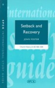 Church History Ad 500-1500 #02: Setback and Recovery (International Study Guide Series)