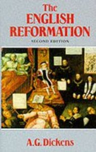 The English Reformation (2nd Edition)