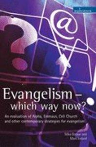 Evangelism - Which Way Now?