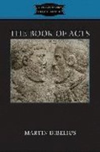 The Book of Acts (Fortress Classics In Biblical Studies Series)