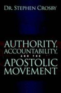 Authority, Accountability, and the Apostolic Movement