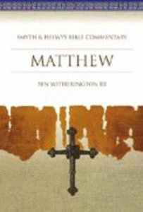 Shbc Bible Commentary: Matthew (Smyth & Helwys Bible Commentary Series)