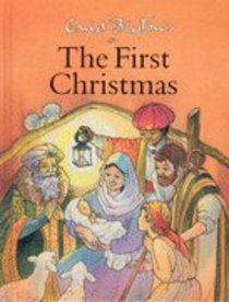 Enid Blytons the First Christmas