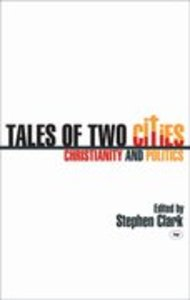 Tales of Two Cities: Christianity and Politics