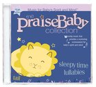 Sleepytime Lullabies (Praise Baby Collection Series) CD