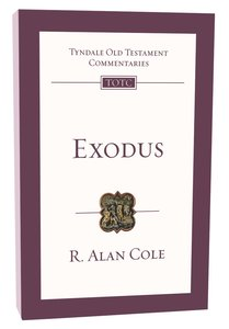 Exodus (Re-Formatted) (Tyndale Old Testament Commentary Re-issued/revised Series)