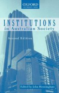 Institutions in Australian Society Paperback