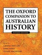 The Oxford Companion to Australian History Hardback