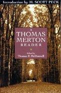 A Thomas Merton Reader Paperback