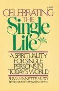 Celebrating the Single Life Paperback