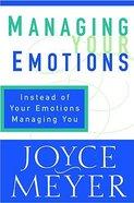 Managing Your Emotions Hardback