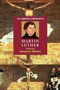 The Cambridge Companion to Martin Luther Paperback