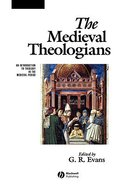 The Medieval Theologians Paperback