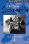 The Ethics of Community Paperback