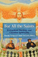 For All the Saints Paperback