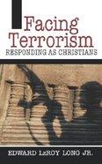 Facing Terrorism Paperback