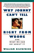 Why Johnny Can't Tell Right From Wrong Paperback