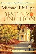Destiny Junction: Behind Every Door is a Life, and Behind Every Life is a Destiny Paperback