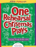 One Rehearsal Christmas Plays (Bible Fun Stuff Series) Paperback