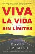 Viva La Vida Sin Limites (Life Wide Open) Paperback