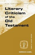 Literary Criticism of the Old Testament (Guides To Biblical Scholarship Series) Paperback