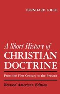 A Short History of Christian Doctrine Paperback