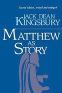Matthew as Story (2nd Edition)