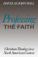 Professing the Faith Paperback