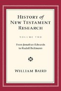 History of New Testament Research (Volume 2) Hardback