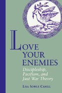 Love Your Enemies Paperback