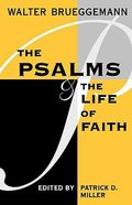 The Psalms and the Life of Faith Paperback