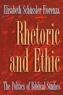 Rhetoric and Ethic Paperback