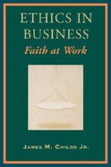Ethics in Business Paperback